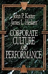 Corporate Culture and Performance by John P. Kotter (1992-04-07)
