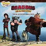 """Dragons - Auf zu neuen Ufern """"Thor Knochenbrecher"""" - Das Original-Hörspiel zur TV Serie: (23)Hörspiel z.TV-Serie-Thor Knochenbrecher (Audio CD)"""
