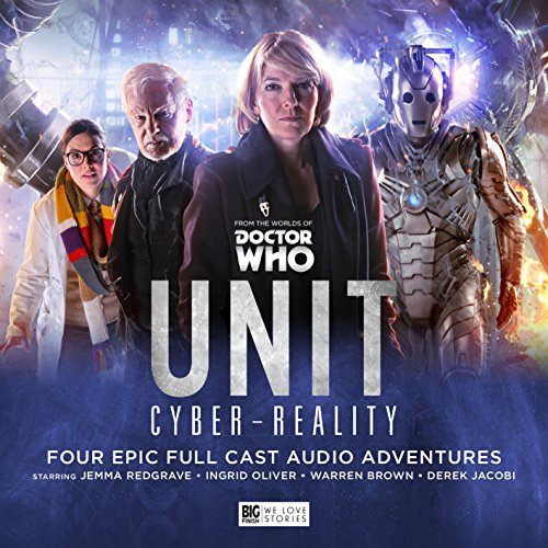 UNIT - The New Series: 6. Cyber Reality