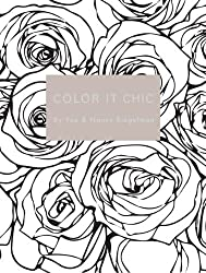 Color it Chic: By You & Nancy Riegelman by Nancy Riegelman (2013-11-11)