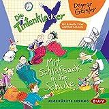 Die Tintenkleckser - Teil 1: Mit Schlafsack in die Schule: Ungekürzte Lesung mit Ralf Schmitz und Annette Frier (1 CD)