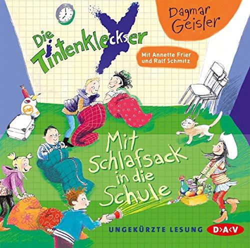 Preisvergleich Produktbild Die Tintenkleckser - Teil 1: Mit Schlafsack in die Schule: Ungekürzte Lesung mit Ralf Schmitz und Annette Frier (1 CD)