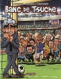 Banc de Touche, tome 1 : La Bande à Raymond de Edmond Tourriol (3 juin 2010) Album