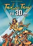 Trolls de Troy T08 en 3D