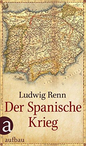Der Spanische Krieg: Erste vollständige Ausgabe