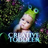 Creative Toddler – Brilliant Tracks for Baby, Build Baby IQ, Smart, Little Kids, Creative Melodies, Mozart, Bach, Chopin