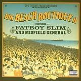Big Beach Boutique 2 by Fatboy Slim & Midfield General (2002-11-11) -