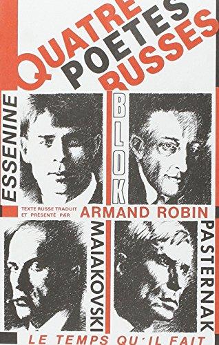 Quatre poètes russes : V. Maïakovsky, B. Pasternak, A. Blok, S. Essénine par Armand Robin