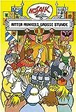 Mosaik von Hannes Hegen: Ritter Runkels große Stunde (Mosaik von Hannes Hegen - Ritter-Runkel-Serie, Band 10)