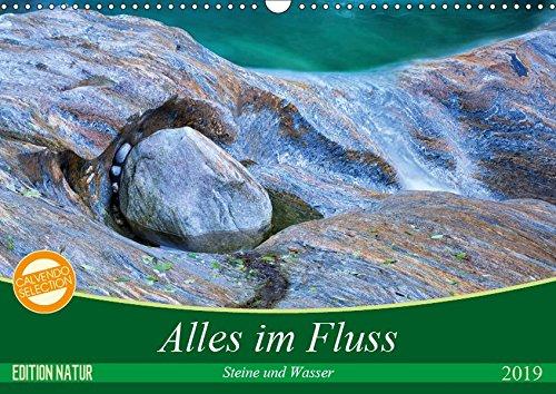 Alles im Fluss - Steine und Wasser (Wandkalender 2019 DIN A3 quer): Abstrakte Natur-Kunst aus dem Verzasca-Tal im Tessin (Monatskalender, 14 Seiten ) (CALVENDO Natur)
