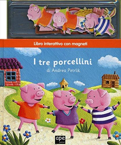 I tre porcellini. Con magneti. Ediz. illustrata (Libri magnetici) por Andrea Petrlik Huseinovic