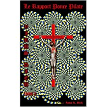 Virus Dieu : le rapport Ponce Pilate: Tome 3 (French Edition)