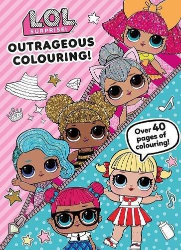 L.O.L. Surprise! Outrageous Colouring! (Colouring Book)