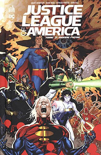 Justice League of America, Tome 3 : Monde futur