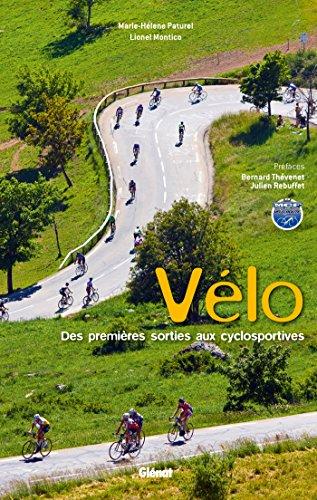 Le vélo de route: Des premières sorties aux cyclosportives