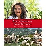 Bosnien-Herzegowina- Land der Vielfalt (Balkan Fotobücher)