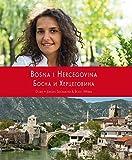 Bosnien-Herzegowina- Land der Vielfalt (Balkan Fotobücher) - Doris & Jürgen Sieckemeyer, B. Weber