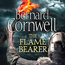 The Last Kingdom 10. The Flame Bearer: The Warrior Chronicles (The Last Kingdom Series)
