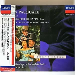 ドニゼッティ:歌劇「ドン・パスクァーレ」(全曲)/チマローザ:歌劇「宮廷楽士長」幕間劇