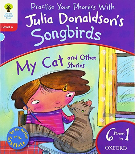 Oxford Reading Tree Songbirds: Level 4: My Cat and Other Stories por Julia Donaldson