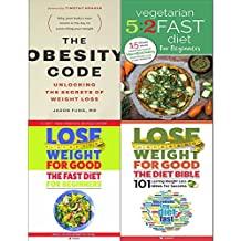 Obesity code, vegetarian 5 2 fast diet, lose weight for good fast diet and diet bible 4 books collection set