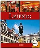 Faszinierendes LEIPZIG (TING-Buch) - Ein Bildband mit über 110 Bildern - FLECHSIG Verlag (Faszination)