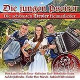Die schönsten Tiroler Heimatlieder; Dem Land Tirol die Treue; Böhmischer Traum; Kufsteiner Lied; Südtirol Edelweissland; Der alte Jäger; Böhmische Liebe; Fliege mit mir in die Heimat
