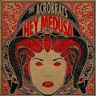 Hey Medusa [Explicit]
