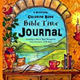 A Devotional Coloring Book - Bible Time Journal: Your word is a lamp to my feet and a light to my path. Psalm 119:105: Volume 4 (Purse Sized Coloring ... & Inspirational for Ages 9 to Adult)