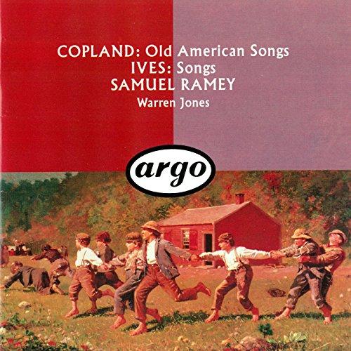 Copland: Old American Songs / Ives: 10 Songs (Copland Songs Old American)