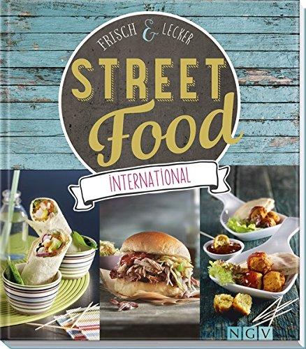 Street Food international: Frisch & lecker
