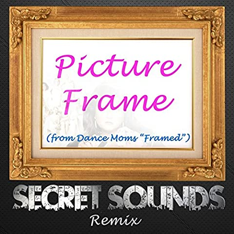 Picture Frame (From Dance Moms
