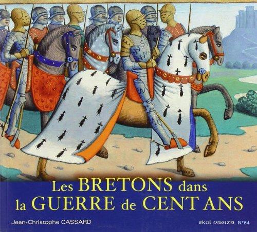 Les bretons dans la guerre de 100 ans