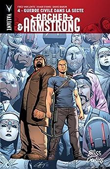 Archer & Armstrong Vol. 4: Guerre Civile dans la Secte