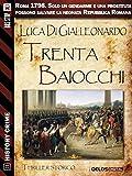 Image de Trenta baiocchi (History Crime)