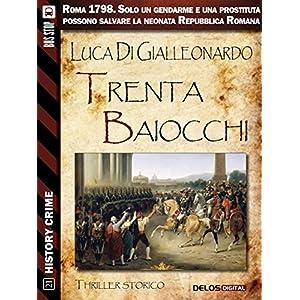 Trenta baiocchi (History Crime)