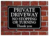 Private Driveway No Stopping or Turning sign 3047 Aluminium, PVC or Sticker(20cm x 30cm approx 8' 12' Self Adhesive vinyl)