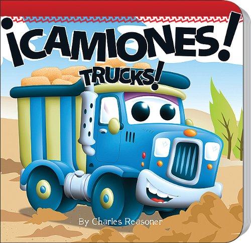 ¡Camiones! / Trucks! por Charles Reasoner