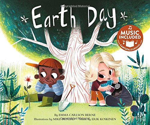 Earth Day [With CD (Audio) and Access Code] (Holidays in Rhythm and Rhyme) por Emma Carlson Berne