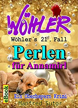 whlers-einundzwanzigster-fall-perlen-fr-annamirl-whlers-flle-21