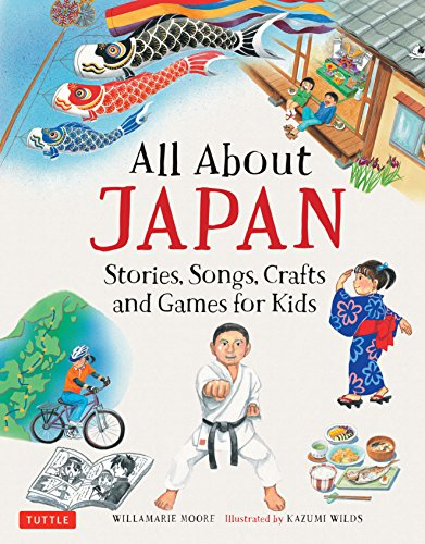 All About Japan: Stories, Songs, Crafts and More (All About...countries) por Willamarie Moore
