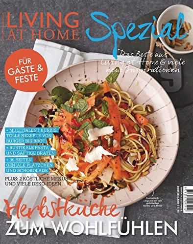 Preisvergleich Produktbild Living at Home spezial 22 -: Herbstküche zum Wohlfühlen