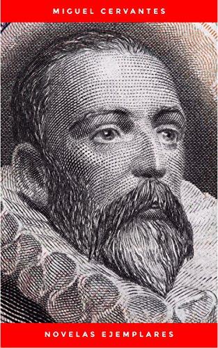 Novelas Ejemplares por Miguel Cervantes