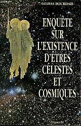 Enquête sur l'existence d'êtres célestes et cosmiques