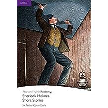 Level 5: Sherlock Holmes Short Stories (Pearson English Graded Readers)