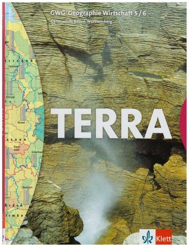 TERRA GWG Geographie-Wirtschaft für Gymnasien in Baden-Württemberg / Schülerbuch 9./10. Schuljahr
