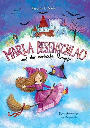 Marla Besenschlau: und der verhexte Vampir -