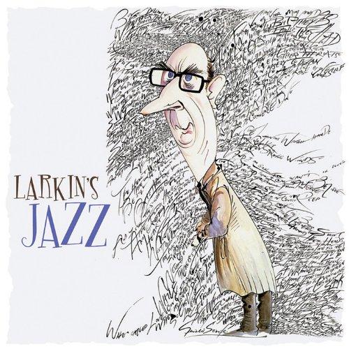 Philip Larkin's Jazz: A Celebr...