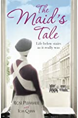 The Maid's Tale: A revealing memoir of life below stairs Kindle Edition