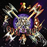Songtexte von Kick Axe - Rock the World